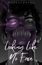 Looking like No Face (Corpse Husband Fan Fiction) by WhaddupBaby