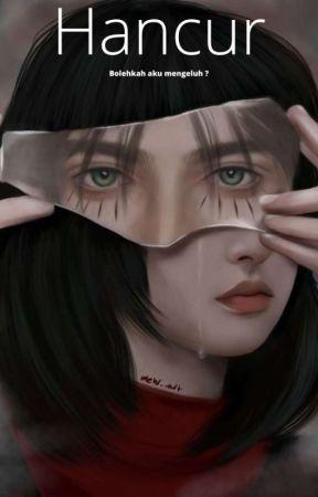 HANCUR by arifa_24