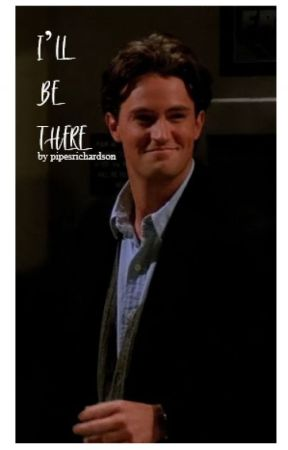 i'll be there - chandler bing by pipesrichardson