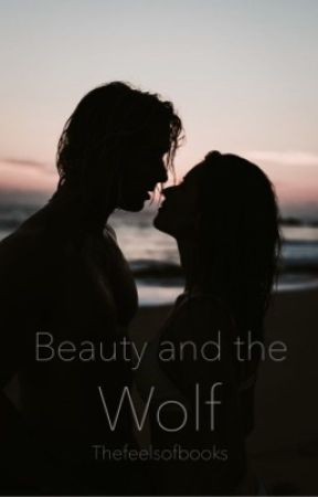 Beauty and the Wolf by thefeelsofbooks