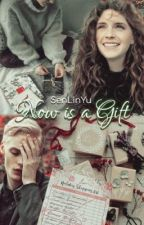 Now Is A Gift by SenLinYu