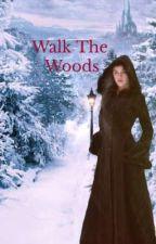 Walk The Woods❀ ( Caspian x Reader) by Lilster1232