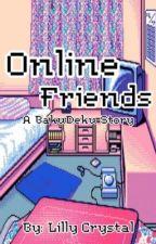Online Friends   Bakugou X Deku by Lilly_994
