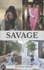 SAVAGE by authurTONIIANN