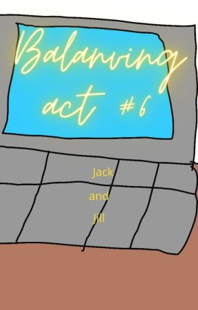 Balancing Act: Jack and Jill (Balancing Act #6) by heimdall23