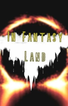 In Fantasy Land (Yandere! Male x Fem! Reader) by MiraculousNathy
