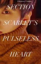 section scarlet's pulseless heart by calambacyrus
