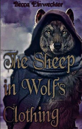 The Sheep In Wolf's Clothing by beccaein