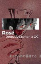 Rosé - Detective Conan x OC by queencelamoon