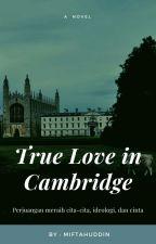 True Love in Cambridge by miftahuddin369