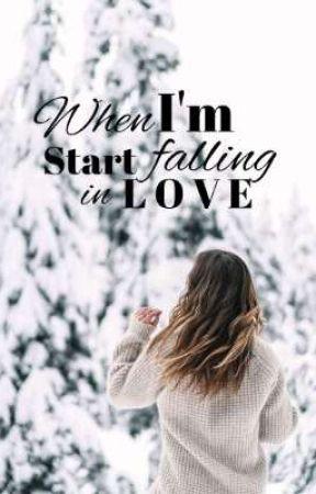 When I'm Start Falling In Love by seramsjks