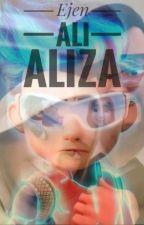(Ejen Ali ) misi : Aliza by Nur_hdytn124