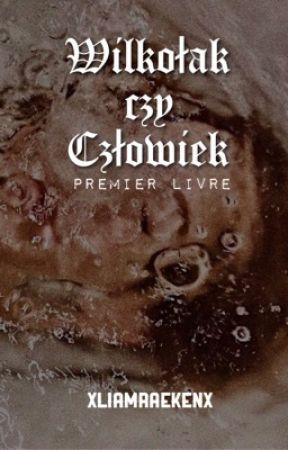 Tara Raeken-Dunbar // Wilkołak czy człowiek? by xliamraekenx