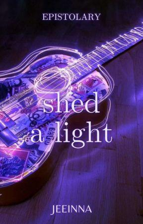 Shed A Light by jeeinna