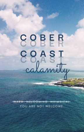 Cober Coast Calamity by t2ired