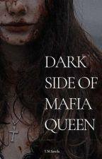 Dark side of mafia queen [completed] by Jesminsawda