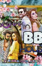 Love in BB house by ritika_love_pearl