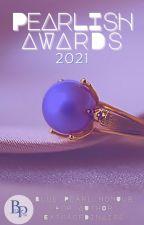 PEARLISH AWARDS 2021 by --BluePearl--