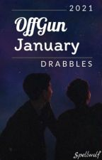 OffGun January Drabbles 2021 by SpellWolf