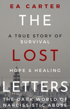 The Lost Letters: The Dark World of Narcissistic Abuse by ea_carter