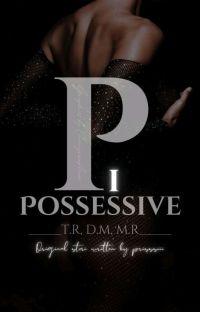 Possessive (+18) (Tem 1) cover