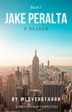 Brooklyn 99: Jake Peralta x Reader by aod2006
