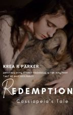 REDEMPTION : Cassiopeia's Tale ( BOOK 2 ) by Krea_Parker