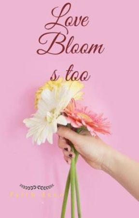 Love blooms too🦋 by FaithDuve