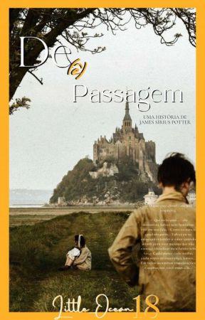 De (ê) Passagem - Uma história De James Sirius Potter by Little_Ocean18