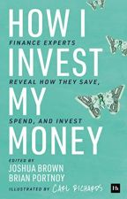 How I Invest My Money by Joshua Brown by dyjafefu30097