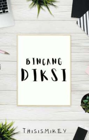 Bincang Diksi by thisismikey_