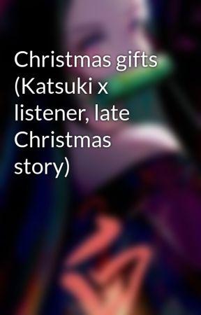 Christmas gifts (Katsuki x listener, late Christmas story) by Ava54561