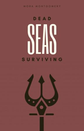 Dead Seas Surviving [#3] [BXB] by OminouslyAnonymous