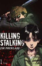 Killing Stalking [SK preklad]  od WiwaPitt