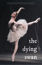 The Dying Swan by saygoodbyehollywood