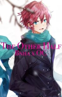 The Other Half (Bnha x Male OC) cover