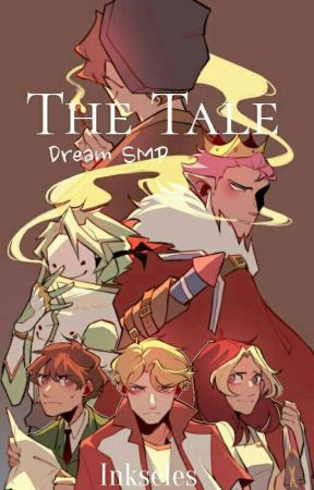 The Tale | Dream SMP by InkytheGhost