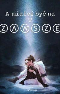 A miałeś być na zawsze... || Reylo ZAWIESZONE! cover