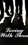 Loving With Three  ( MxMxMxM) cover