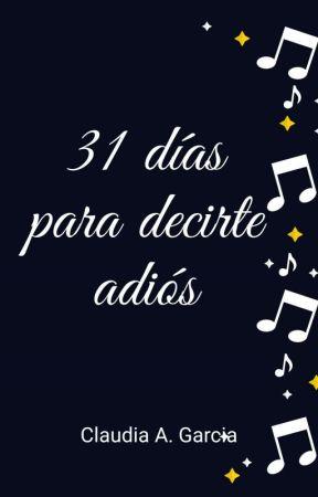 31 días para decirte adiós by Claudyan