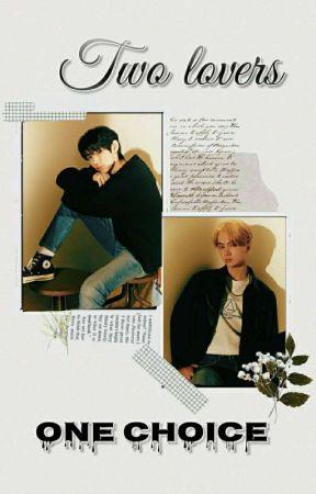 Two Lovers, One Choice/ ENHYPEN ( În curs de editare)  by __its-me-antonya