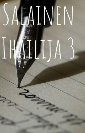 Salainen ihailija 3 by Mariannaelinaa