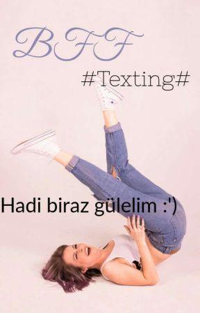 BFF (Texting) by laydmbenim1