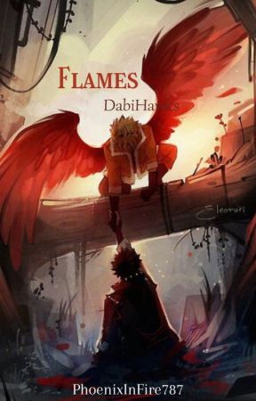 Flames [DabiHawks] terminée ✔️ by PhoenixInFire787