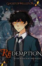Redemption | Unordinary | by GhostOfWellston