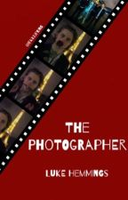 The Photographer || Luke Hemmings *on pause* by hrtbrkweather93