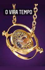 O VIRA TEMPO- Harry Potter  by miacatzan