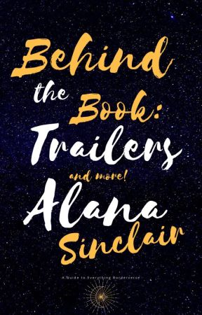 Behind the Book by Alana_Sinclair