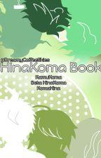 .•KomaHina/HinaKoma Book•. by DreamyLumi
