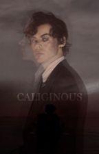 Caliginous [h.s] by harrysinner